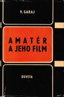 Amatér a jeho film