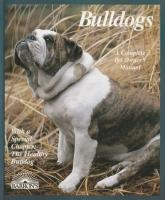 Buldogs (A Complete Pet Owner´s Manual)